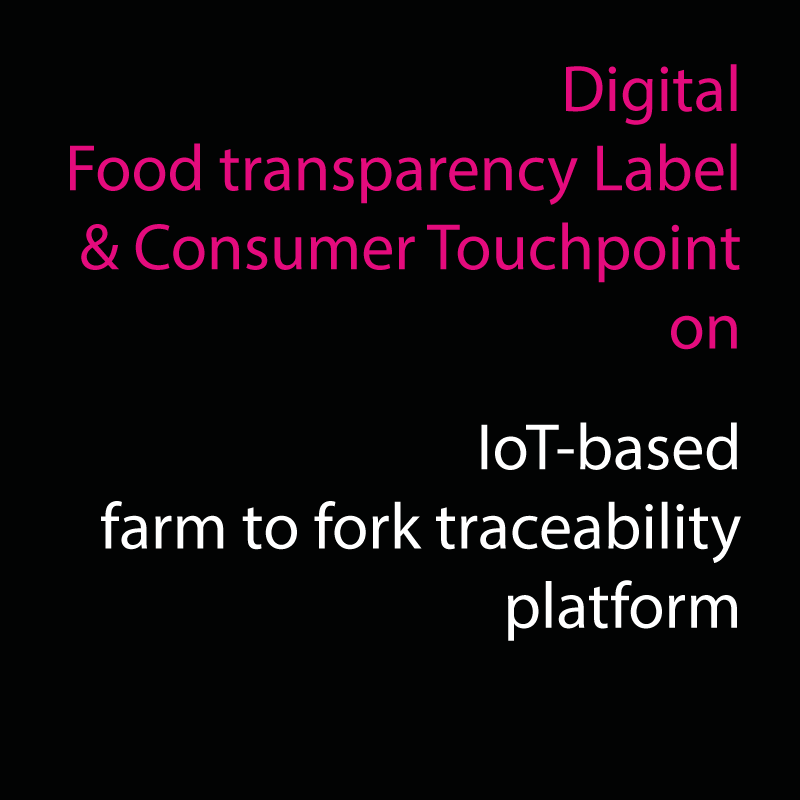 IoT-aided farm to fork traceability platform